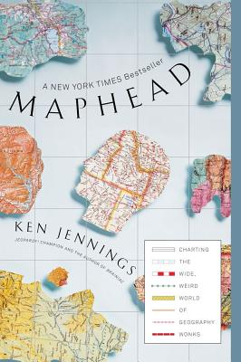 Maphead By Jennings, Ken